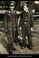 Asisbiz Aircrew Luftwaffe ace JG26 Maj Adolf Galland and Chief Mechanic Meyer 01