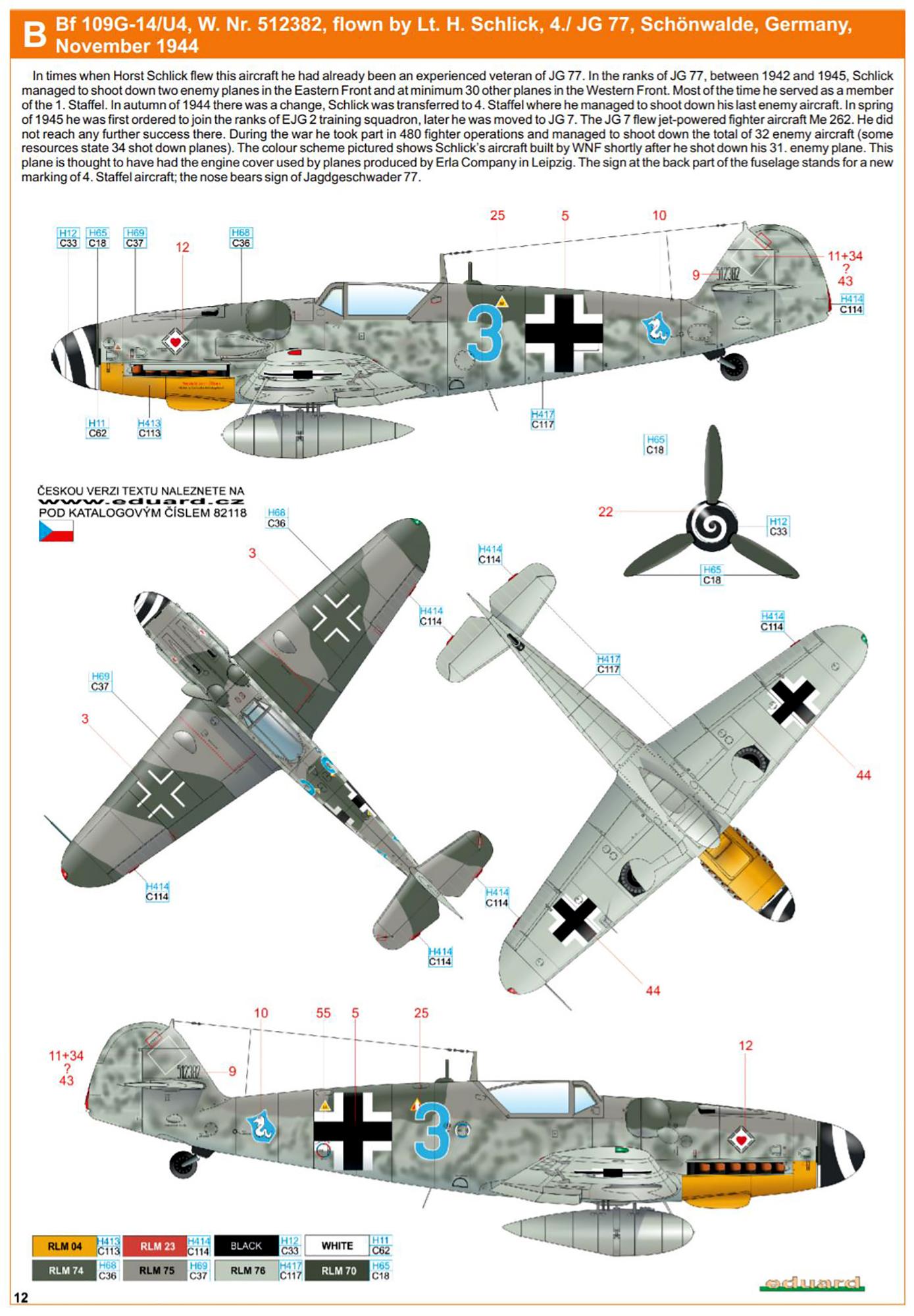 Messerschmitt Bf 109G14AS Erla 4.JG77 Blue 3 Horst Schlick WNr 512382 Schonwalde Germany 1944 0B