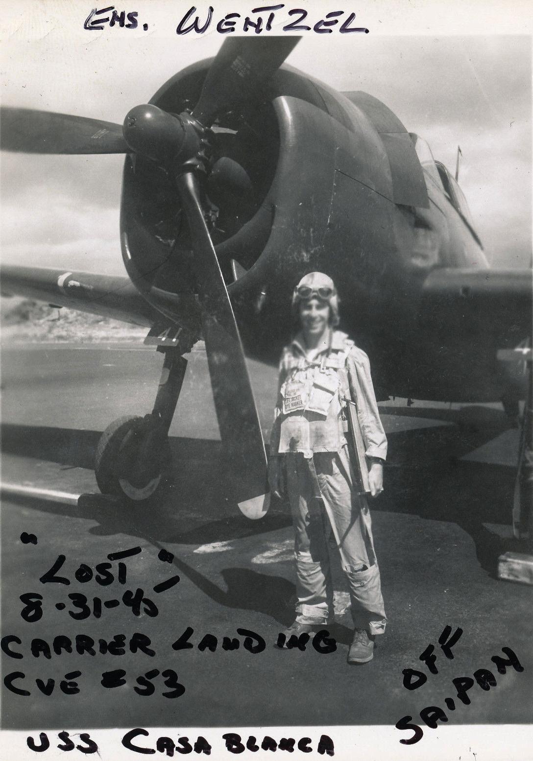 Aircrew USN VBF 8 Ens William Everett Wentzel KIA 31st Aug 1945 carquals CVE 53 USS Casablanca off Saipan F6F 5 BuNo 72016 01