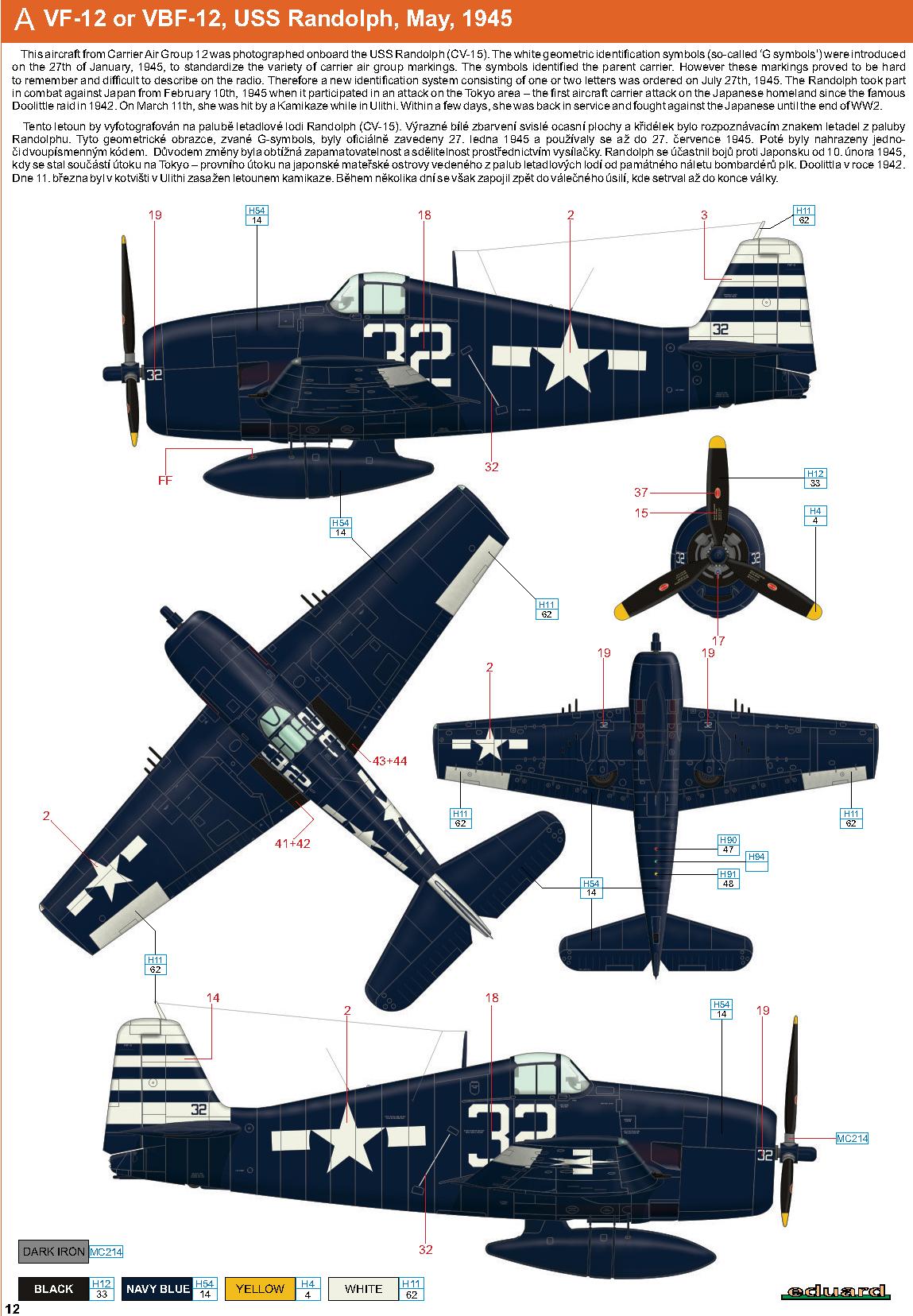 Grumman F6F 5 Hellcat VF 12 White 32 aboard CV 15 USS Randolph 1945 0C