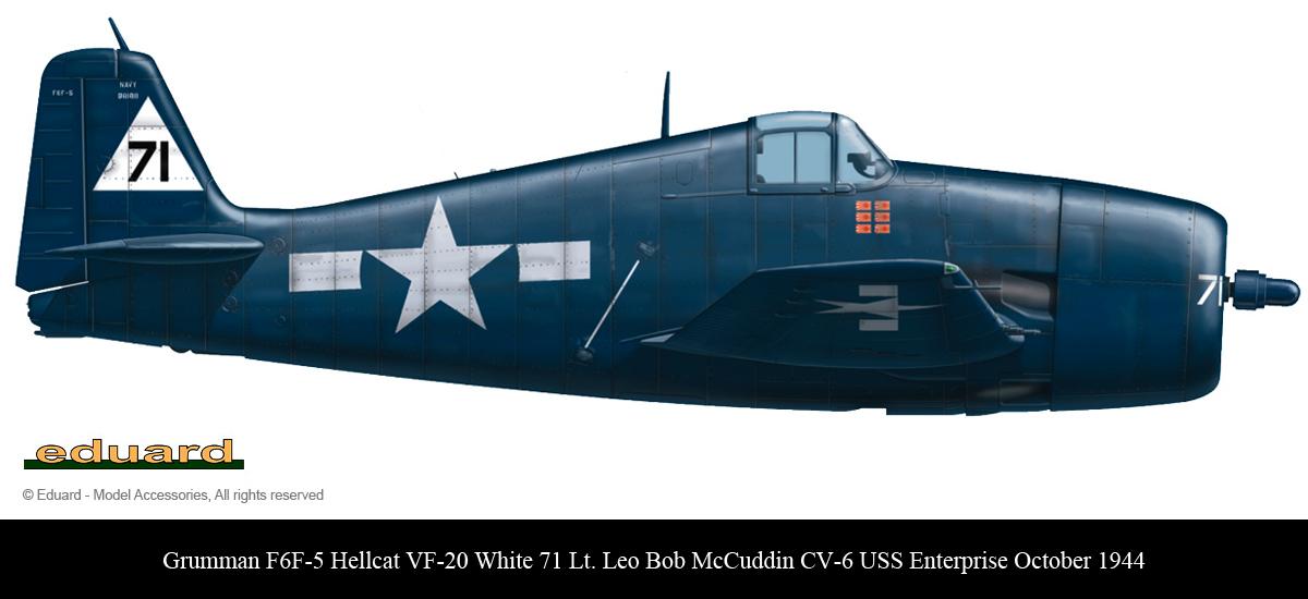 Grumman F6F 5 Hellcat VF 20 White 71 Leo Bob McCuddin CV 6 USS Enterprise Oct 1944