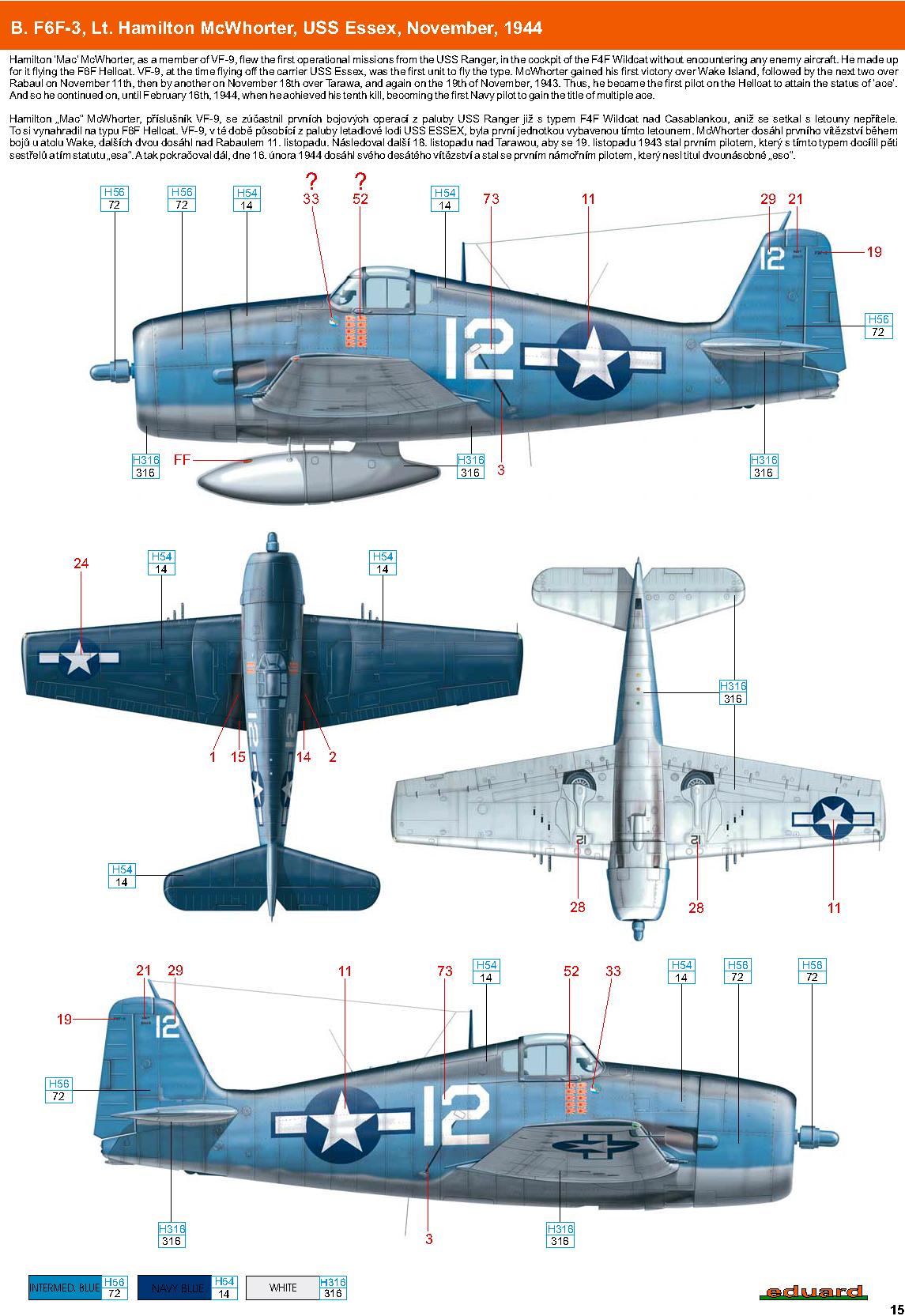 Grumman F6F 3 Hellcat VF 9 White 12 Lt Hamilton McWhorter USS Essex November 1944 0A