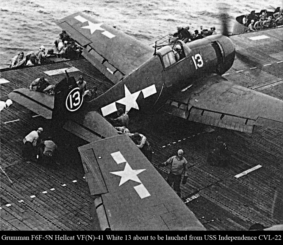 Grumman F6F 5N Hellcat VFN 41 White 13 about to be lauched from CVL 22 USS Independence 02