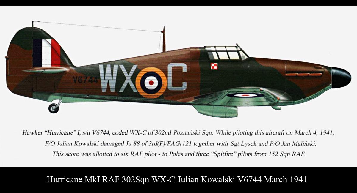 Hurricane I RAF 302Sqn WXC Julian Kowalski V6744 March 1941