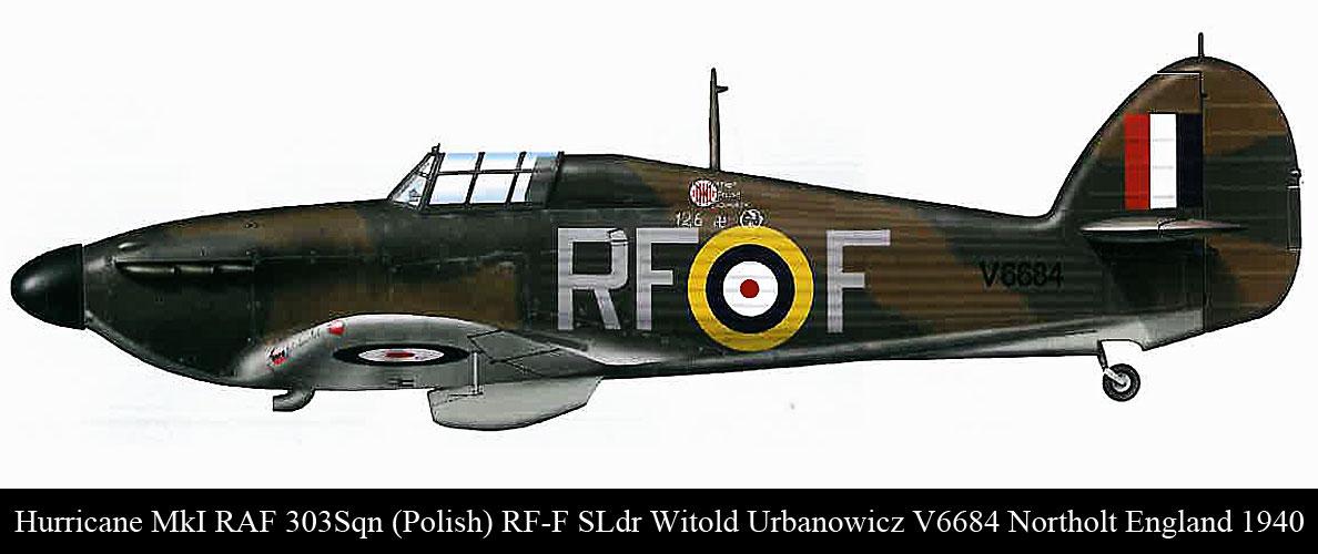 Hurricane I RAF 303Sqn (Polish) RFF SLdr Witold Urbanowicz V6684 Northolt England 1940 0A