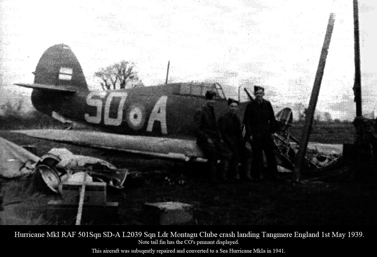 Hawker Hurricane I RAF 501Sqn SDA L2039 Montagu Clube crash landing Tangmere 1st May 1939