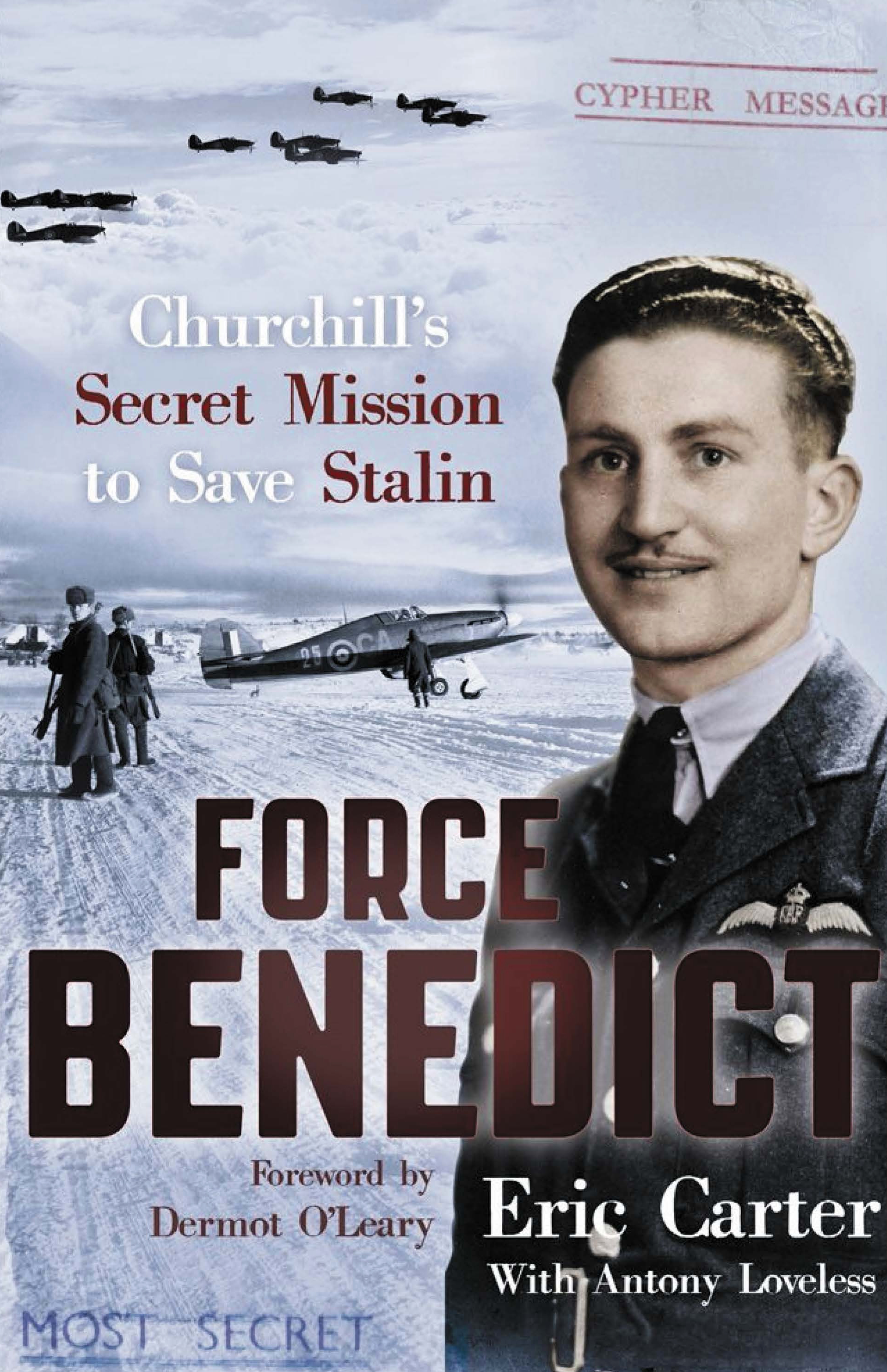Bookcover Force Benedict Churchills scret mission to save Stalinby Eric Carter and Antony Loveless 0A