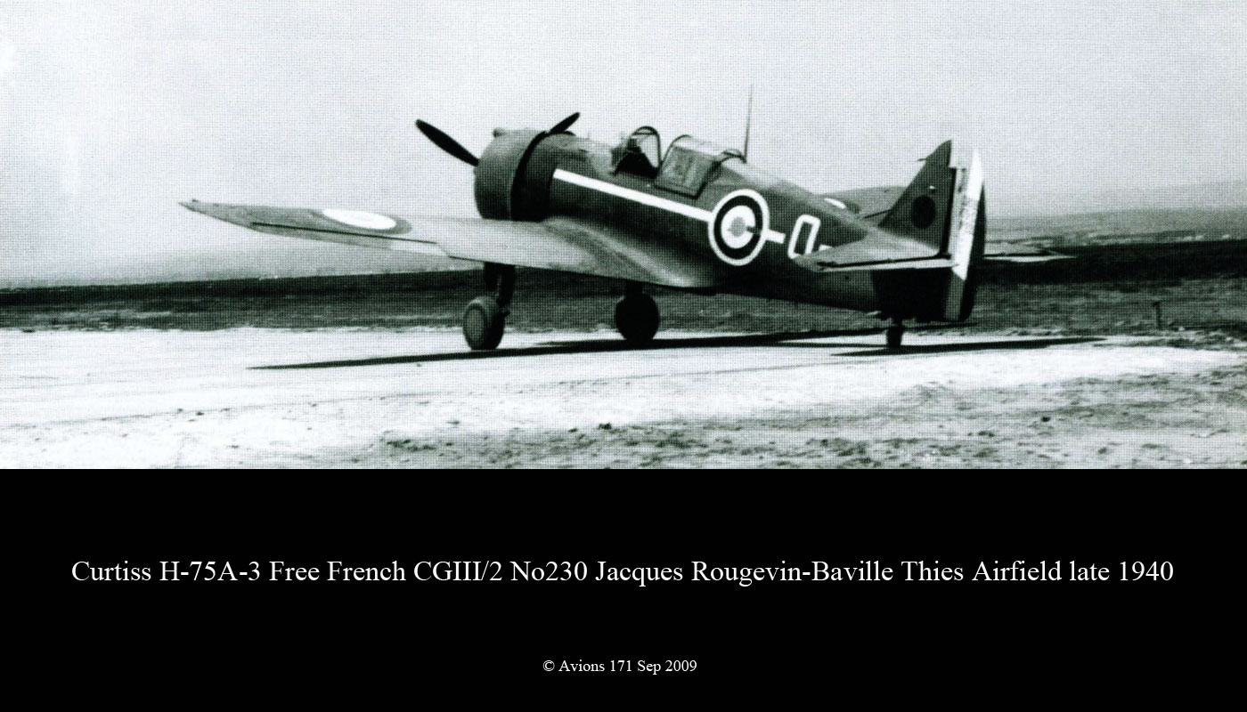 curtiss - AZ 1/72 ...  H-75c1 de chez CURTISS - avion FAFL de MILAN... Curtiss-Hawk-H-75A3-Free-French-CGIII.2-No230-Jacques-Rougevin-Baville-Thies-1940-01