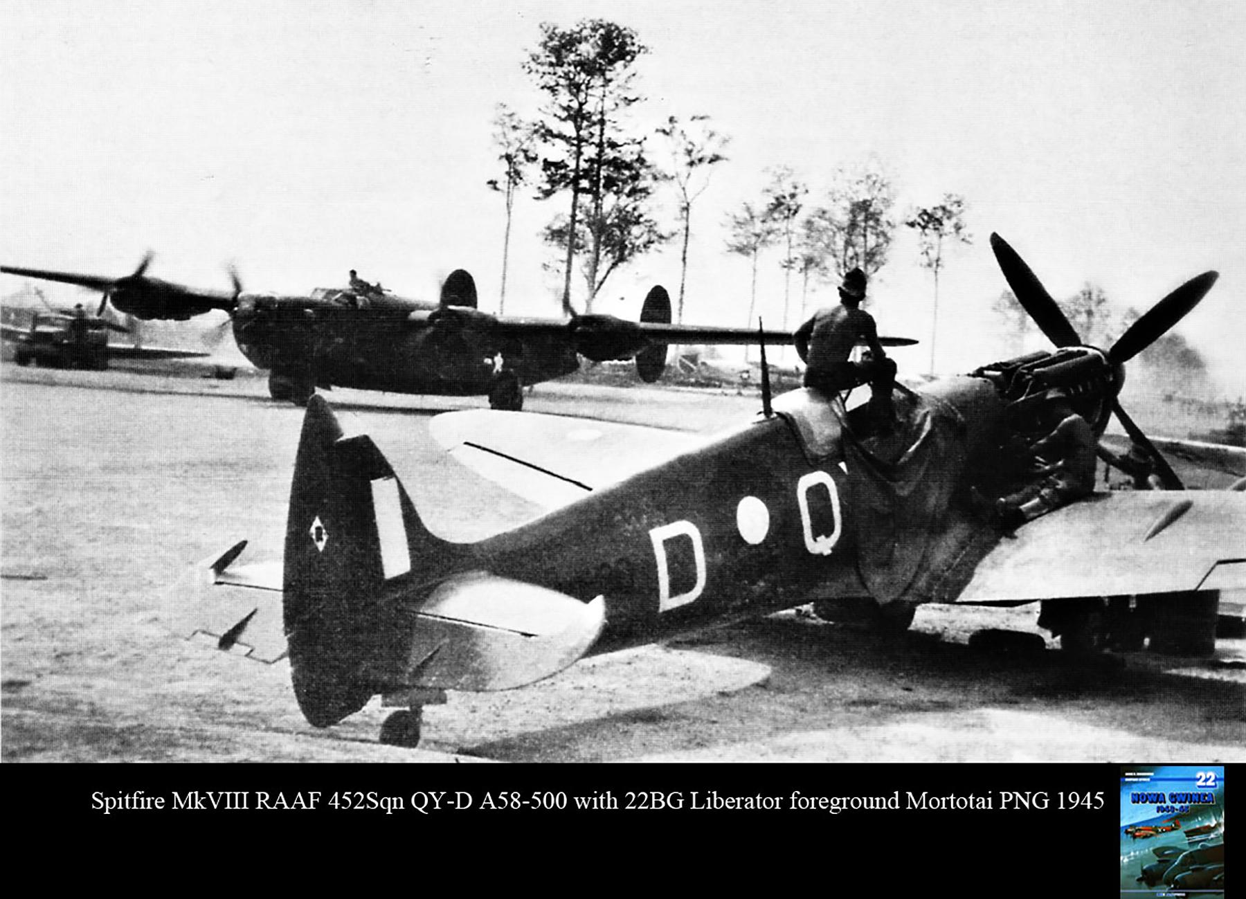 Spitfire MkVIII RAAF 452Sqn QYD A58 500 with 22BG Liberator foreground Mortotai PNG 1945