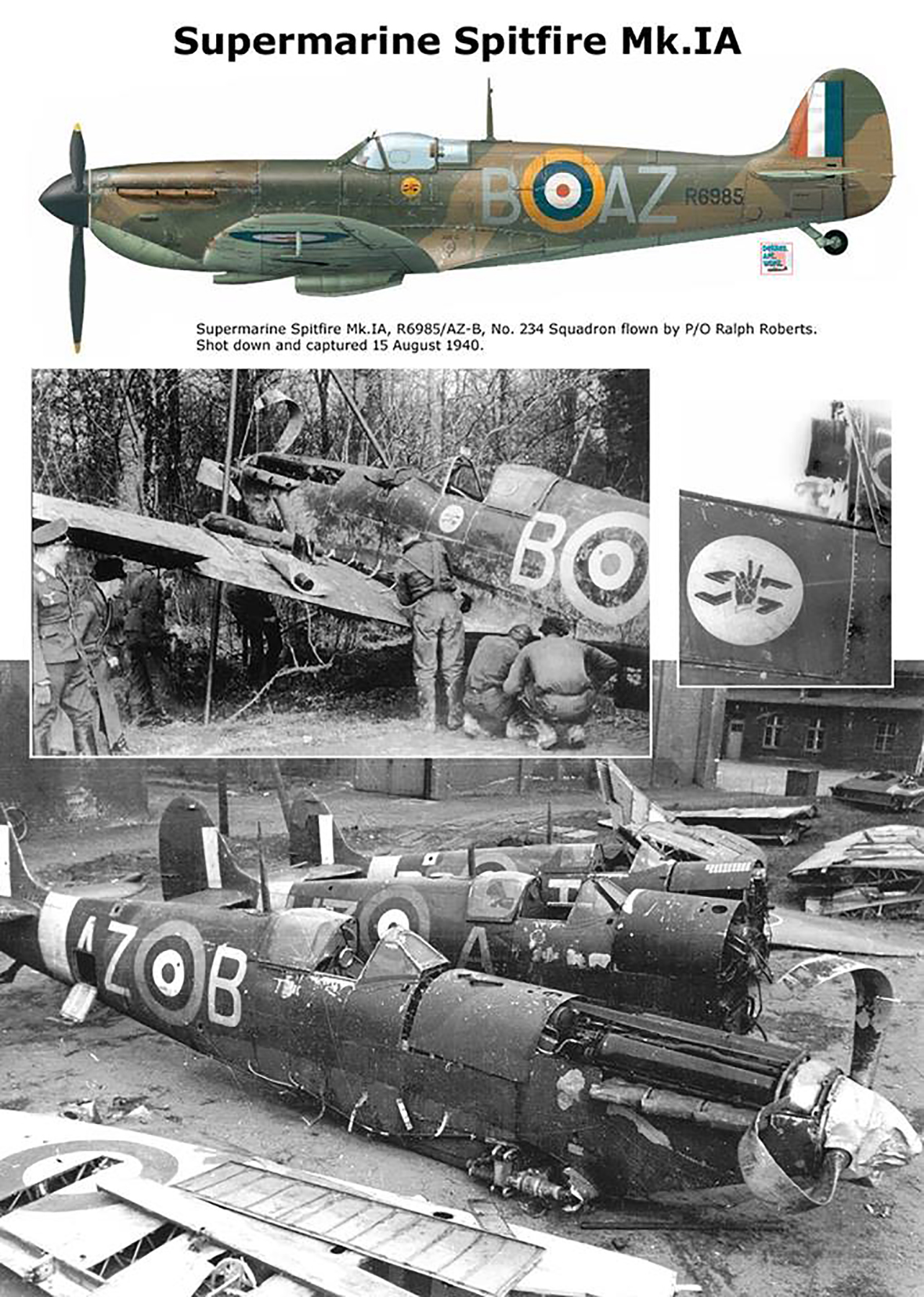 Spitfire MkIa RAF 234Sqn AZB Ralph Roberts R6985 Cherbourg France Aug 15 1940 0A