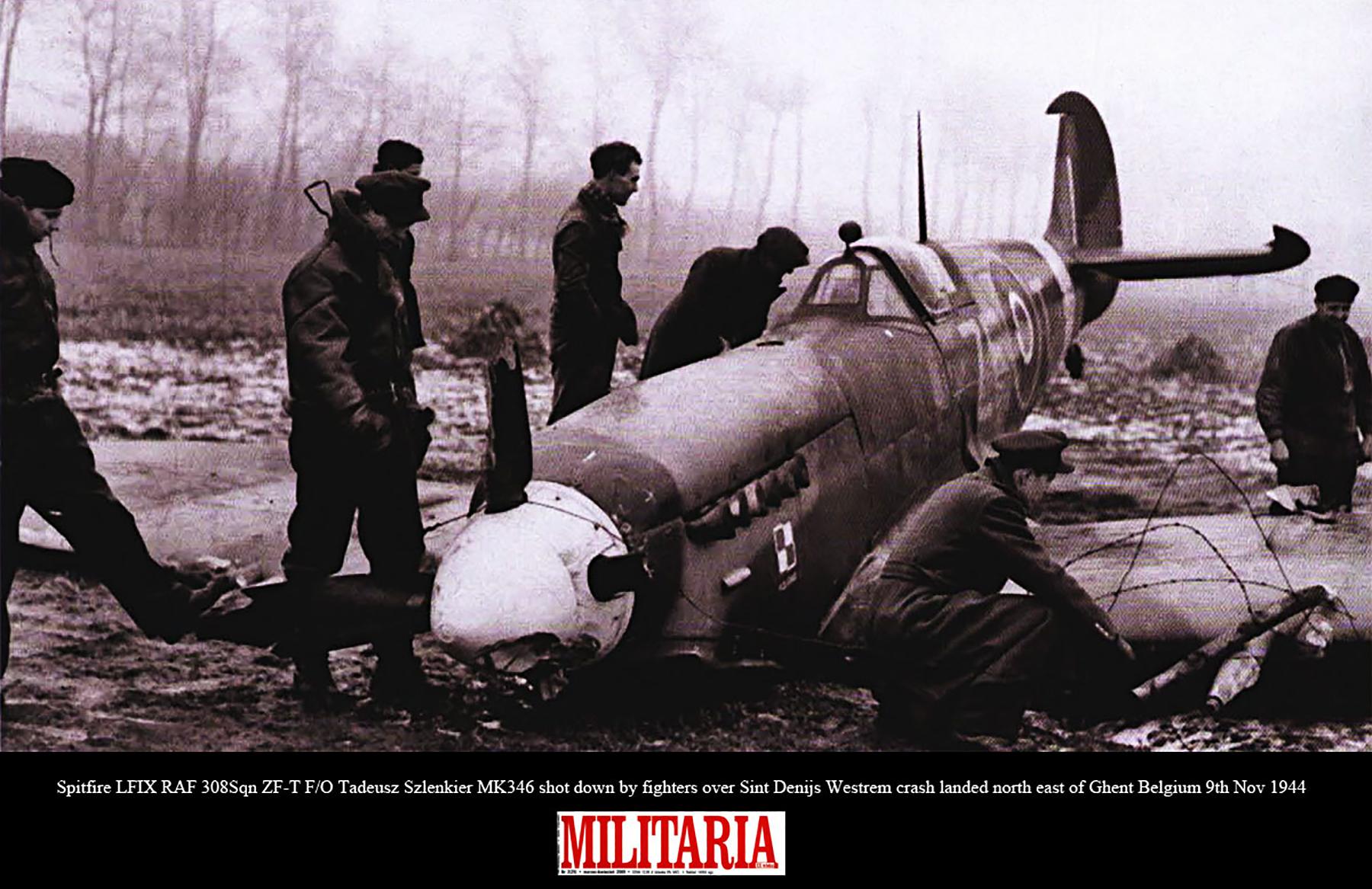Spitfire LFIX RAF 308Sqn ZFT Tadeusz Szlenkier MK346 shot down by fighters Ghent Belgium 9th Nov 1944 01