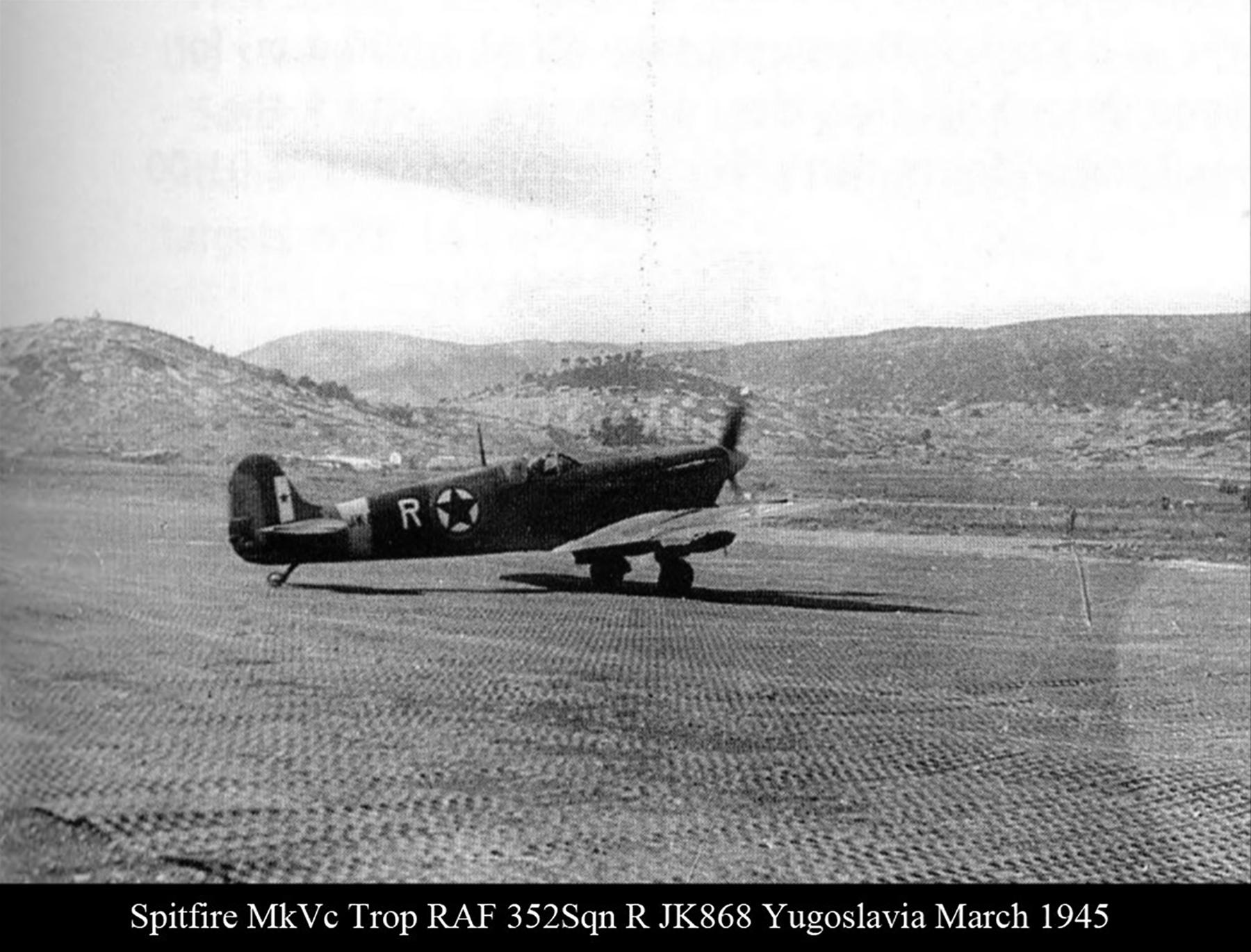 Spitfire MkVcTrop RAF 352Sqn R JK868 Yugoslavia Mar 1945 01