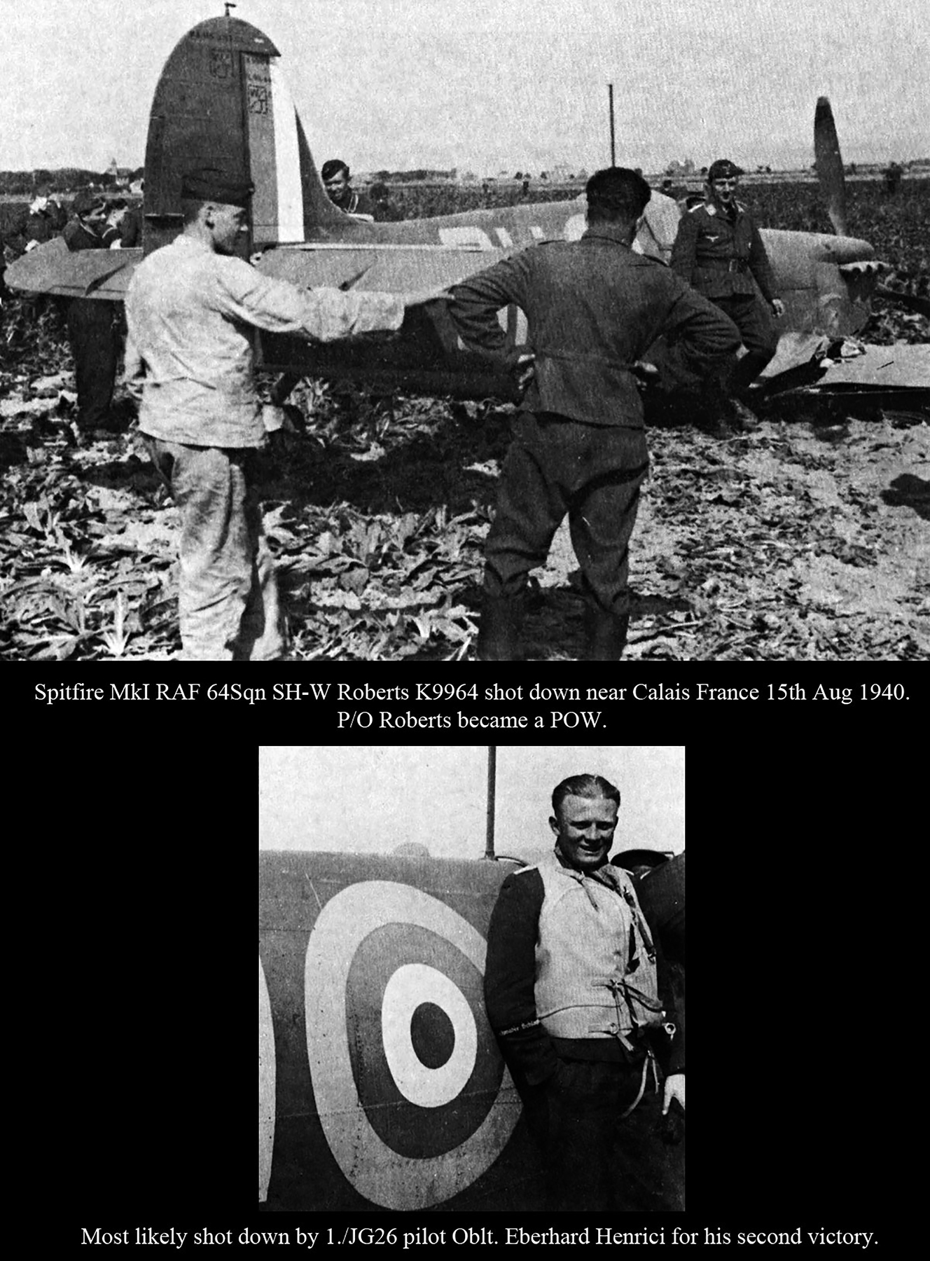 Spitfire MkIa RAF 64Sqn SHW Roberts K9964 shot down Calais France 14th Aug 1940